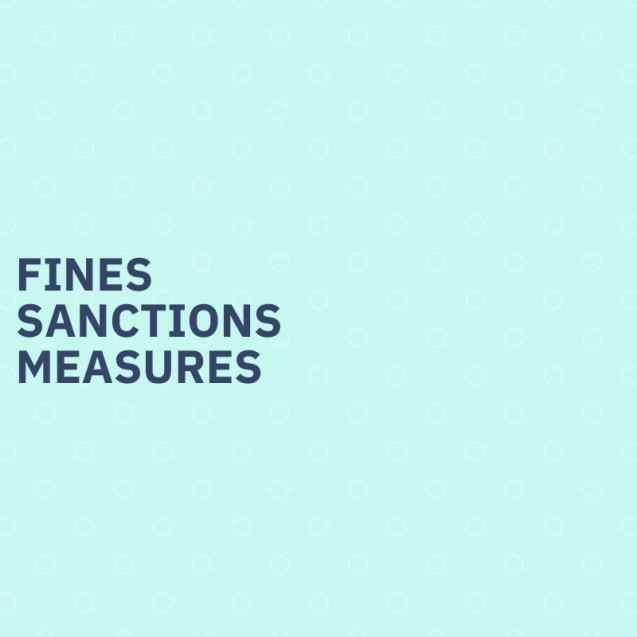 Fines, sanctions, measures